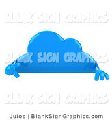 Illustration of a 3d Blue Cloud Holding and Pointing to a Blank Sign by Julos