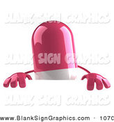 Vector Illustration of a 3d Pink Pill Character Standing Behind a Blank Sign on White by Julos