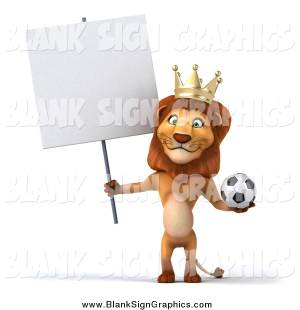 Illustration of a 3d Lion King Standing Upright, Holding a Soccer Ball and a Blank Sign